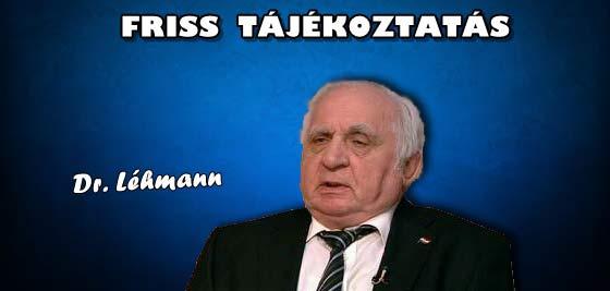 DR. LÉHMANN-FRISS TÁJÉKOZTATÁS.