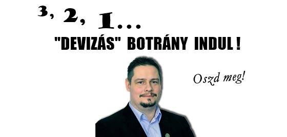 """3, 2, 1, """"DEVIZÁS"""" BOTRÁNY INDUL!"""