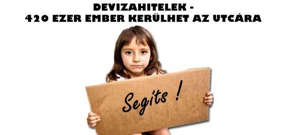 DEVIZAHITELEK-420 EZER EMBER KERÜLHET AZ UTCÁRA.