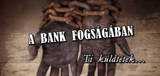 A BANK FOGSÁGÁBAN - EZT ÉRDEMES ELOLVASNI!