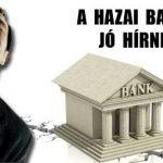 A HAZAI BANKOK JÓ HÍRNEVE.