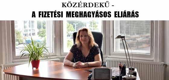KÖZÉRDEKŰ - A FIZETÉSI MEGHAGYÁSOS ELJÁRÁS.