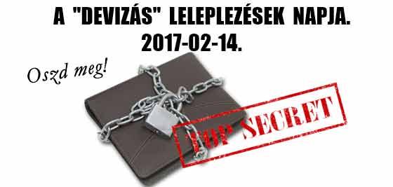 """2017-02-14. A """"DEVIZÁS"""" LELEPLEZÉSEK NAPJA."""