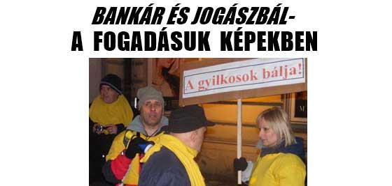 BANKÁR ÉS JOGÁSZBÁL-A FOGADÁSUK KÉPEKBEN.