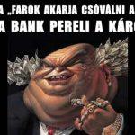 MAGYAR ERKÖLCSI ÁLLAPOTOK-AVAGY A BANK PERELI A KÁROSULTAT.