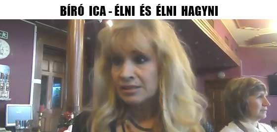 BÍRÓ ICA-ÉLNI ÉS ÉLNI HAGYNI.