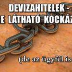 DEVIZAHITELEK-ELŐRE LÁTHATÓ KOCKÁZATOK.