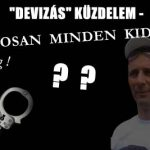 """""""DEVIZÁS"""" KÜZDELEM-HAMAROSAN MINDEN KIDERÜL."""