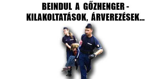BEINDUL A GŐZHENGER-KILAKOLTATÁSOK, ÁRVEREZÉSEK.