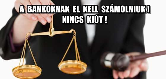 A BANKOKNAK EL KELL SZÁMOLNIUK! NINCS KIÚT!