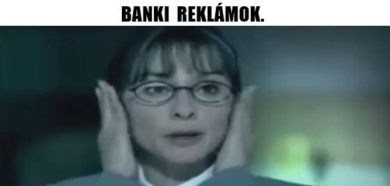 BANKI REKLÁMOK MAGYARORSZÁGON.