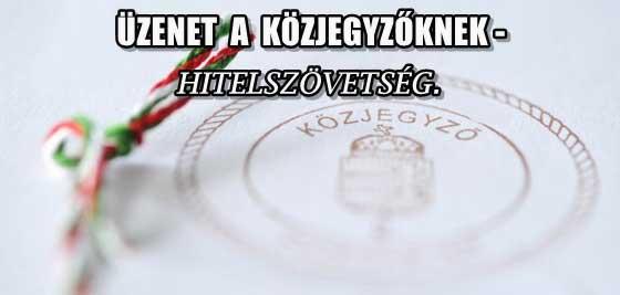 ÜZENET A KÖZJEGYZŐKNEK-HITELSZÖVETSÉG.