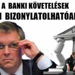 A BANKI KÖVETELÉSEK NEM BIZONYLATOLHATÓAK!