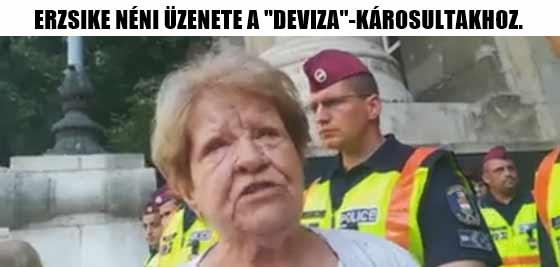 """ERZSIKE NÉNI ÜZENETE A """"DEVIZA""""-KÁROSULTAKHOZ."""