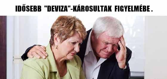 """IDŐSEBB """"DEVIZA""""-KÁROSULTAK FIGYELMÉBE."""