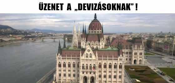 """ÜZENET A """"DEVIZÁSOKNAK""""!"""