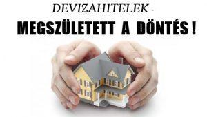 DEVIZAHITELEK-MEGSZÜLETETT A DÖNTÉS!
