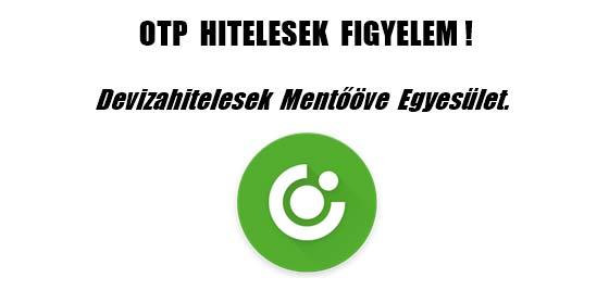 OTP HITELESEK FIGYELEM!