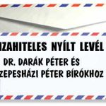 DEVIZAHITELES NYÍLT LEVÉL DR. DARÁK PÉTER ÉS DR. SZEPESHÁZI PÉTER BÍRÓKHOZ.