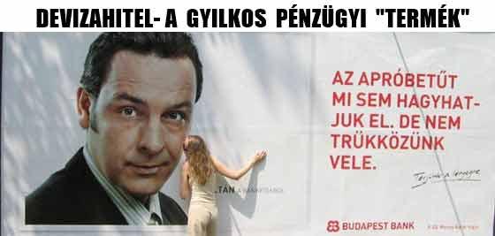 DEVIZAHITEL-A GYILKOS PÉNZÜGYI TERMÉK.
