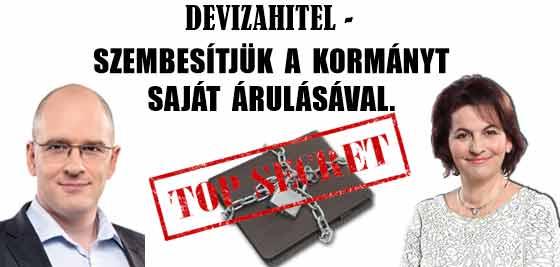 DEVIZAHITEL-SZEMBESÍTJÜK A KORMÁNYT SAJÁT ÁRULÁSÁVAL.