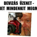 DEVIZÁS ÜZENET-NEM LEHET MINDENKIT MEGMENTENI!