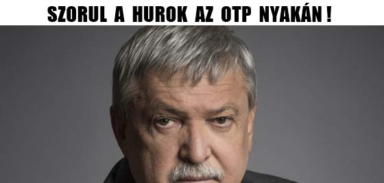 SZORUL A HUROK AZ OTP NYAKÁN!