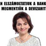 VALÓBAN ELSZÁMOLTATJUK A BANKOKAT ÉS VALÓBAN MEGMENTJÜK A DEVIZAHITELESEKET!