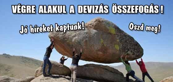 VÉGRE ALAKUL A DEVIZÁS ÖSSZEFOGÁS!