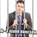 A BANKI ALKALMAZOTTAK ÚJABB 3 BŰNCSELEKMÉNYT KÖVETHETNEK EL!