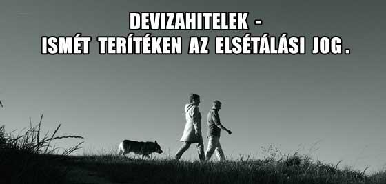 DEVIZAHITELEK - ISMÉT TERÍTÉKEN AZ ELSÉTÁLÁSI JOG.