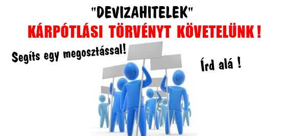 DEVIZAHITELEK - KÁRPÓTLÁSI TÖRVÉNYT KÖVETELÜNK!