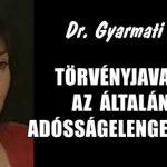 DR. GYARMATI-TÖRVÉNYJAVASLAT AZ ÁLTALÁNOS ADÓSSÁGELENGEDÉSRŐL.