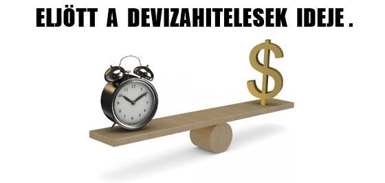 ELJÖTT A DEVIZAHITELESEK IDEJE.