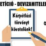 DEVIZAHITELEK – KÁRPÓTLÁSI TÖRVÉNYT KÖVETELÜNK!