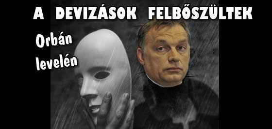 A DEVIZAKÁROSULTAK FELBŐSZÜLTEK ORBÁN VIKTOR LEVELÉN.