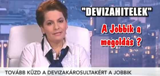 """""""DEVIZAHITELEK-A JOBBIK A MEGOLDÁS?"""