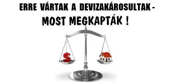 ERRE VÁRTAK A DEVIZAKÁROSULTAK-MOST MEGKAPTÁK!