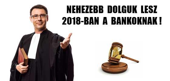 NEHEZEBB DOLGUK LESZ 2018-BAN A BANKOKNAK!