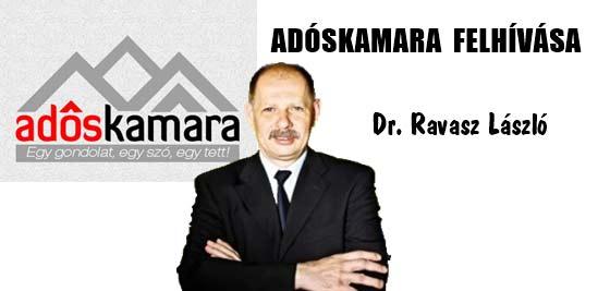 ADÓSKAMARA FELHÍVÁSA-DR. RAVASZ LÁSZLÓ.