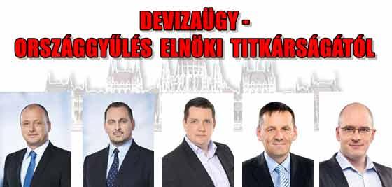 DEVIZAÜGY - ORSZÁGGYŰLÉS ELNÖKI TITKÁRSÁGÁTÓL.