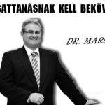DR. MARCZINGÓS - ÓRIÁSI CSATTANÁSNAK KELL BEKÖVETKEZNIE!