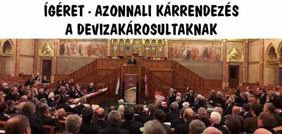 ÍGÉRET-AZONNALI KÁRRENDEZÉS A DEVIZAKÁROSULTAKNAK.