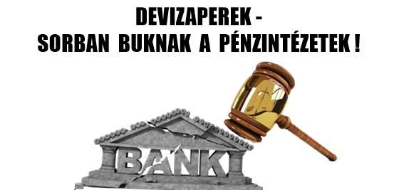 DEVIZAPEREK-SORBAN BUKNAK A PÉNZINTÉZETEK!