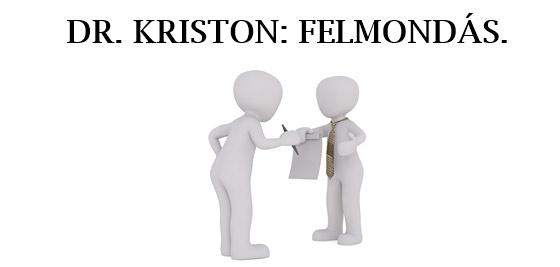 DR. KRISTON: FELMONDÁS.