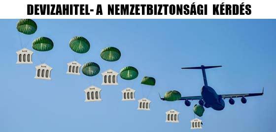 DEVIZAHITEL- A NEMZETBIZTONSÁGI KÉRDÉS.