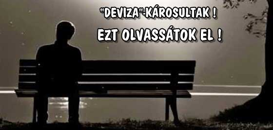 """""""DEVIZA""""-KÁROSULTAK! EZT OLVASSÁTOK EL!"""