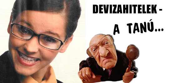 DEVIZAHITELEK - A TANÚ.