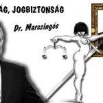 DR. MARCZINGÓS - JOGÁLLAMISÁG, JOGBIZTONSÁG.