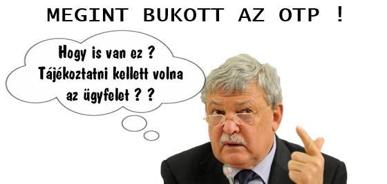 MEGINT BUKOTT AZ OTP !